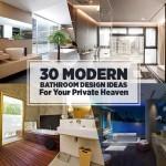 จัดให้เต็มๆ 30 ไอเดียการตกแต่งห้องน้ำแบบ 'Modern' เสริมความดูดีและทันสมัยให้กับบ้าน
