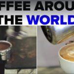 พาไปชม!! 8 วิธีชงกาแฟจากทั่วโลก แปลกและแหวกแนว อย่างที่คุณไม่เคยเห็นมาก่อน!!